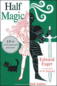 Half Magic, by Edward Eager One of my favourite books when I was in elementary school. This and others like it made me think about putting magical things into everyday life.